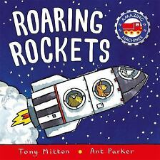 Roaring Rockets (Amazing Machines), Parker, Ant, Mitton, Tony, Good Book