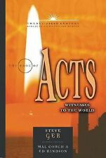 The Book of Acts: Witnesses to the World (21st Century Biblical Commentary Seri