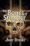 The Bones of Summer, Brooke, Anne, Good Book