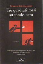 Tre quadrati rossi su fondo nero. Thriller di Benacquista Tonino