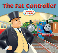The Fat Controller (My Thomas Story Library),