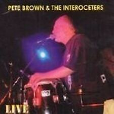 PETE BROWN & THE INTEROCETERS - LIVE - NEW