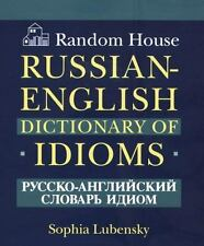 Random House Russian-English Dictionary of Idioms by RH Disney Staff and...