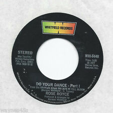 ROSE ROYCE * 45 * Do Your Dance * 1977 MINT UNPLAYED * USA ORIGINAL * Whitfield