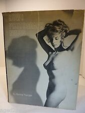 "Vtg 1967 NUDE Photography Book ""HOW I PHOTOGRAPH NUDES"" BUNNY YEAGAR signed"