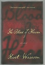 SIGNED The Blood of Heaven by Kent Wascom 1st Edition 1st Printing