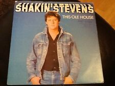 SHAKIN STEVENS . THIS OLE HOUSE   . CLASSIC 1980's Hit . 1981 VG