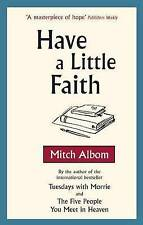 Have a Little Faith, Mitch Albom, Paperback, New