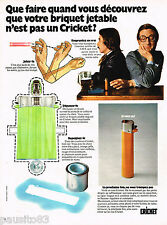 PUBLICITE ADVERTISING 055  1973   CRICKET    briquet jetable