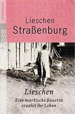*- LIESCHEN - eine märkische BÄUERIN erzählt.. - Lieschen STRAßENBURG tb  (2007)
