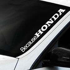 Because HONDA LARGE Windscreen Sticker FIESTA FOCUS RS ZETEC ST SPORT Decal JDM