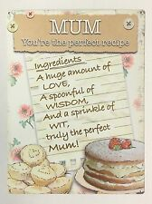 Mum You're The Perfect Recipe - Tin Metal Wall Sign
