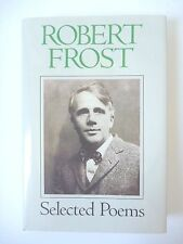 ROBERT FROST: SELECTED POEMS 1992 HARDCOVER w/ JACKET *EXCELLENT* NEW HAMPSHIRE