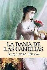 La Dama de Las Camelias (Spanish Edition) by Alejandro Dumas (2015, Paperback)