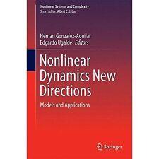 Nonlinear Dynamics New Directions, Hernan Gonzalez-Aguilar