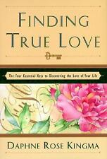 New, Finding True Love: The Four Essential Keys to Discovering the Love of Your
