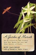 A Garden of Marvels: How We Discovered that Flowers Have Sex, Leaves E-ExLibrary