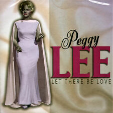 Peggy Lee - Let There Be Love..Make the man love me..Just one more chance.NEW CD