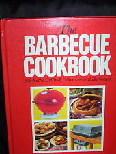 Barbecue Cookbook: For Kettle Grills & Other Covered Barbecues - Tess Mallos HC