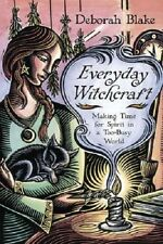 Everyday Witchcraft Book Making Time in a Too-Busy World ~ Wiccan Pagan Supply