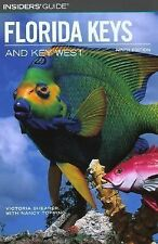 Insiders' Guide® to the Florida Keys and Key West, 9th (Insiders' Guide...
