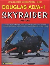 Douglas AD/A-1 Skyraider (Naval Fighters), Ginter, Steve, New Book