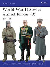 Osprey Men at arms 469: World War II Soviet Armed Forces (3) (1944-45) / NEU