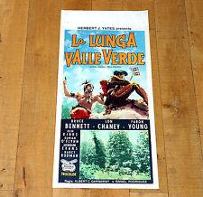 LA LUNGA VALLE VERDE locandina poster Lon Chaney Western Indiani America H43