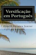 Versificação Em Português by Gentil Junior (2014, Paperback)