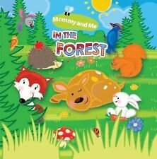 Mommy and Me Bath Bks.: In the Forest by Marta Stasinska (2015, Bath Book)