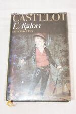 L'AIGLON NAPOLEON DEUX,CASTELOT,PERRIN-1984,ILLUSTRE