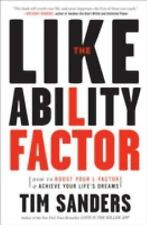 The Likeability Factor: How to Boost Your L-Factor and Achieve Your Life's Dream
