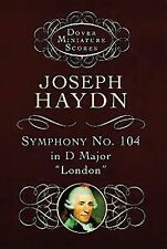 Symphony No. 104 (Dover Miniature Music Scores) by Haydn, Joseph, Music Scores
