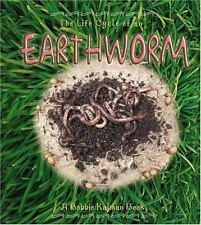 The Life Cycle of an Earthworm by Bobbie Kalman (2003, Paperback)
