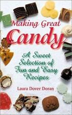 Making Great Candy: A Sweet Selection of Fun and Easy Recipes-ExLibrary