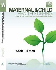 Maternal And Child Health Nursing by Adele Pillitteri 6th Edition