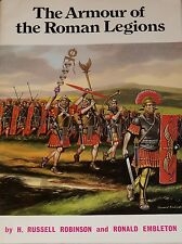 THE ARMOUR OF THE ROMAN LEGIONS by H. Russell Robinson & Ronald Embleton armor