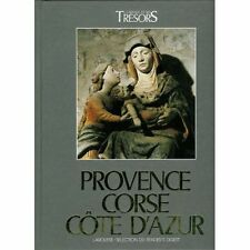 Provence Corse Cote d'Azur.La France et ses tresors.