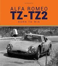 Alfa Romeo TZ-TZ2 : Born to Win by Vitto Witting da Prato (2016, Hardcover)