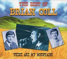 Brian Coll The Best Of These are My Mountains  (2009 Music CD)