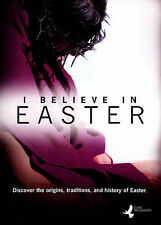 I BELIEVE IN EASTER (Origin of Easter) INSPIRATIONAL USED VERY GOOD DVD