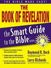 The Smart Guide to the Bible Ser.: The Book of Revelation by Larry Richards...