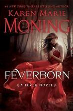 Fever: Feverborn 8 by Karen Marie Moning (2016, Hardcover)