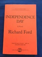 INDEPENDENCE DAY - UNCORRECTED PROOF OF RICHARD FORD'S PULITZER PRIZE WINNER