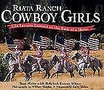 Riata Ranch Cowboy Girls: Life Lessons Learned on the Back of a Horse-ExLibrary