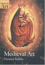 Medieval Art (Oxford History of Art), Veronica Sekules
