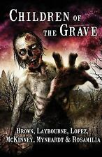 Children of the Grave by Joe McKinney and Armand Rosamilia (2015, Paperback)