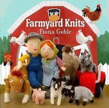 Farmyard Knits by Fiona Goble (2013, Paperback)