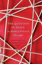 Laurier Studies in Political Philosophy: The Question of Peace in Modern...