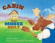 The Cabin That Moose Built (PAWS IV)-ExLibrary